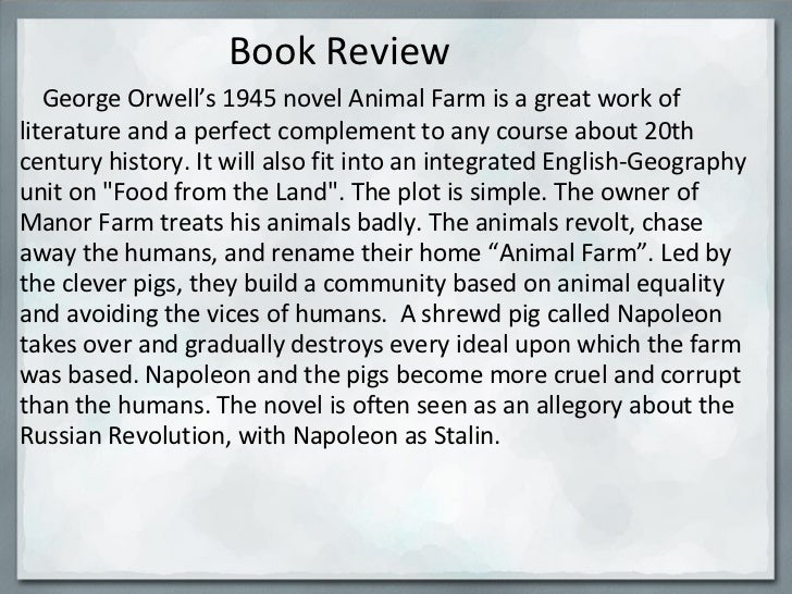 an overview of the elements of literature in the novel animal farm by george orwell In the novel, animal farm, george orwell's characters use various examples of   the literary merit of animal farm the year of 1945 marked a great turning point  in world history  essay on animal farm: a review  macbeth and animal farm  have many common elements that can be paralleled between the two texts.
