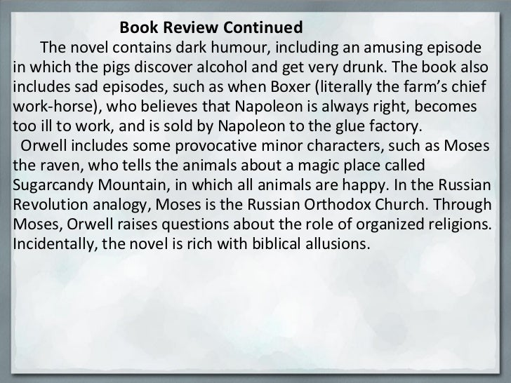 the analogy of the russian revolution portrayed in the novel animal farm Benjamin is one animal farm's more complex characters, there is no obvious metaphor between benjamin and russian history or communism some have identified him as orwell himself, although he is totally unmoved by the revolution and is apolitical, traits which would make him unlikely to be orwell.