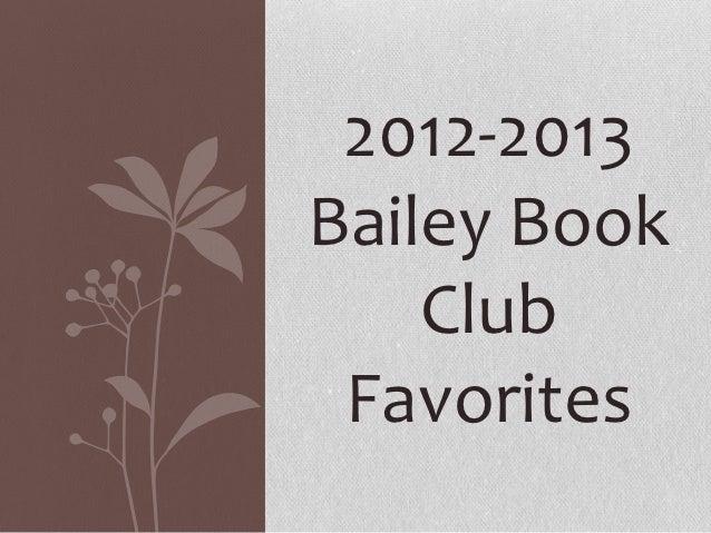 2012-2013Bailey Book    Club Favorites