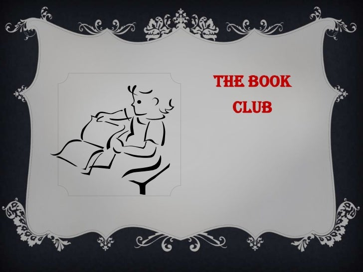 THE BOOK CLUB<br />