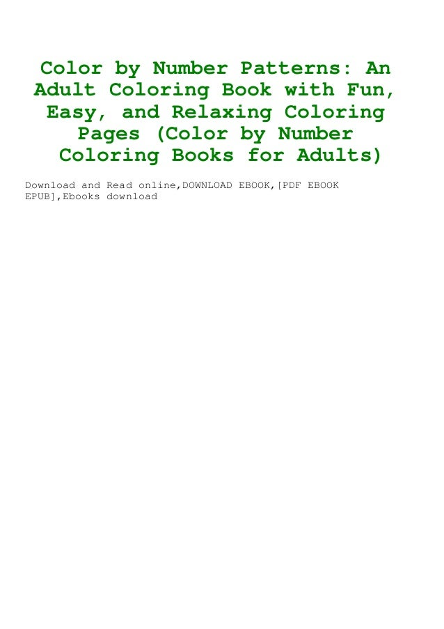 BOOK] Color By Number Patterns An Adult Coloring Book With Fun Easy…