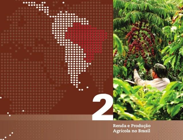 Renda e Produção Agrícola no Brasil                                                                                       ...