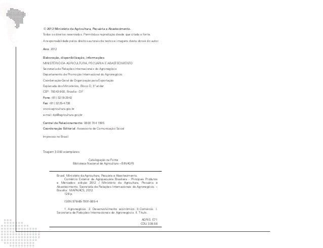 © 2012 Ministério da Agricultura, Pecuária e Abastecimento.Todos os direitos reservados. Permitida a reprodução desde que ...