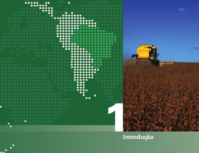Introdução        Comércio Exterior da Agropecuária Brasileira - Principais Produtos e Mercados - Edição 20121.     Introd...