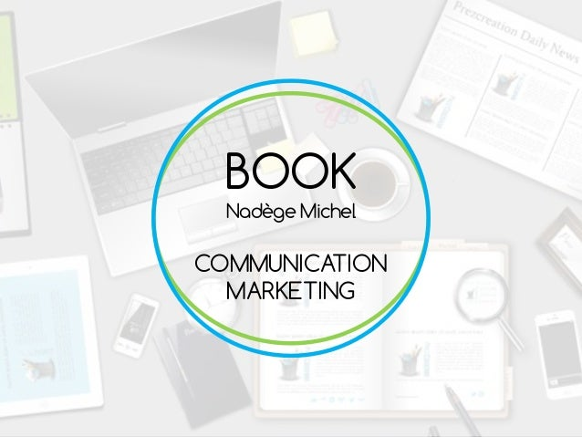 BOOK Nadège Michel COMMUNICATION MARKETING