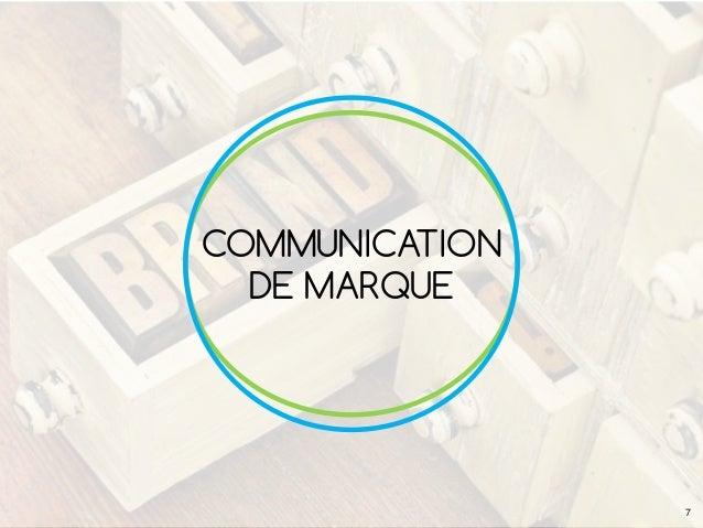 COMMUNICATION DE MARQUE 7