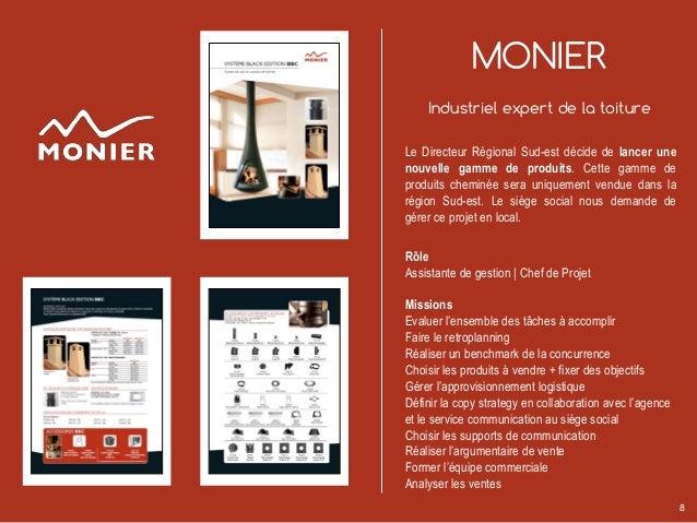 MONIER Industriel expert de la toiture Le Directeur Régional Sud-est décide de lancer une nouvelle gamme de produits. Cett...