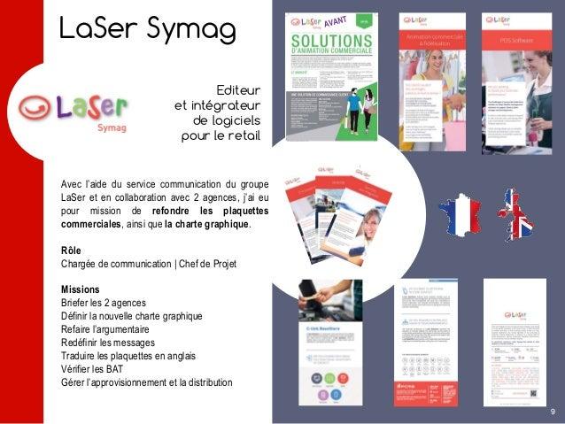 LaSer Symag Editeur et intégrateur de logiciels pour le retail Avec l'aide du service communication du groupe LaSer et en ...