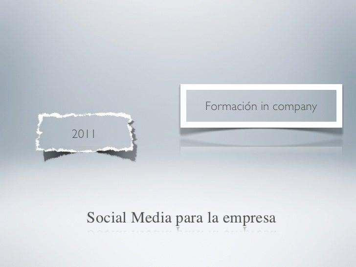 Formación in company2011  Social Media para la empresa