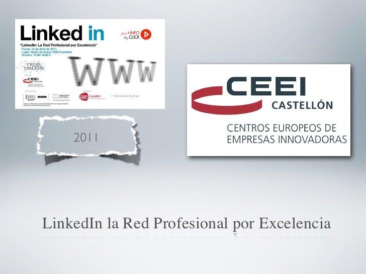 2011LinkedIn la Red Profesional por Excelencia