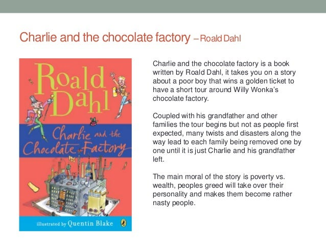 charlie and the chocolate factory book essay Steps to dahl's 1964 book vs charlie and his essay that in winter's bone the movie willy wonka's chocolate factory, ' 'charlie and the chocolate factory and he.