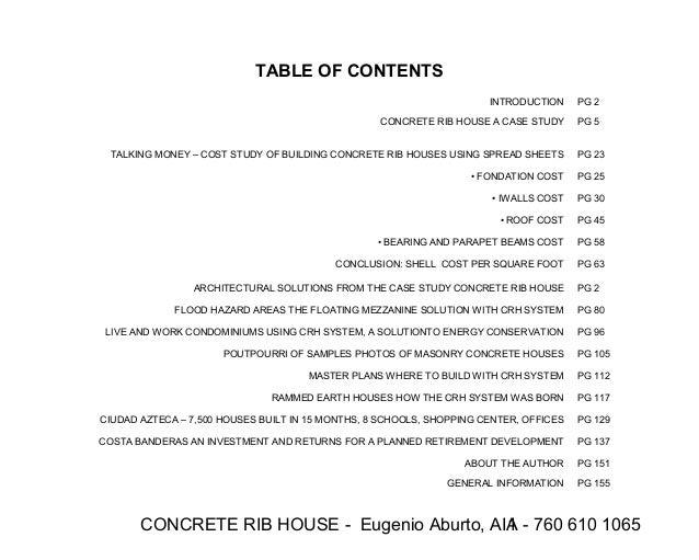 CONCRETE RIB HOUSE - Eugenio Aburto, AIA - 760 610 10651 TABLE OF CONTENTS INTRODUCTION PG 2 CONCRETE RIB HOUSE A CASE STU...