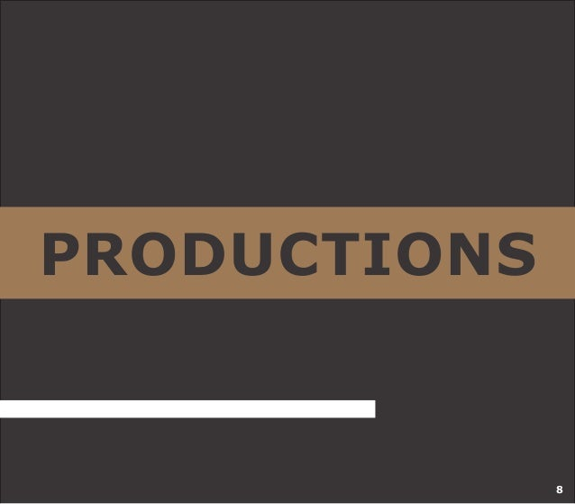 PRODUCTIONS  8