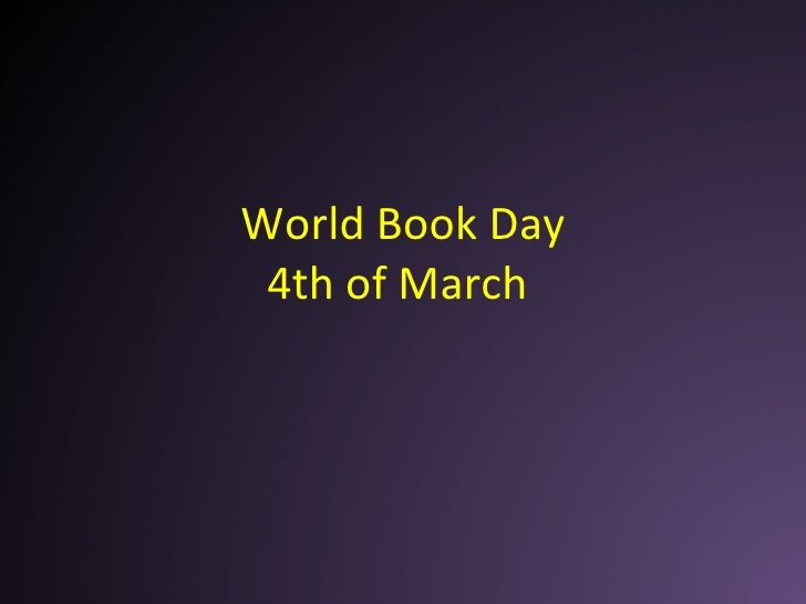 World Book Day 4th of March