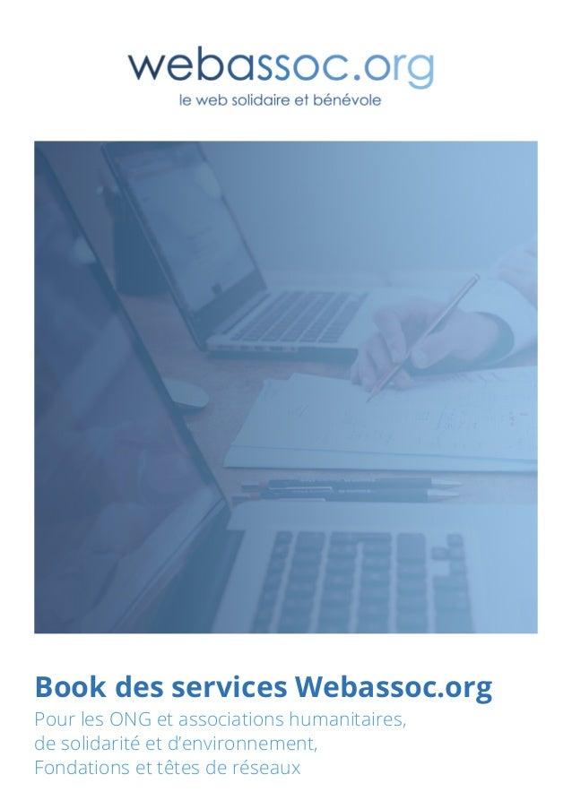 Book des services Webassoc.org Pour les ONG et associations humanitaires, de solidarité et d'environnement, Fondations et ...