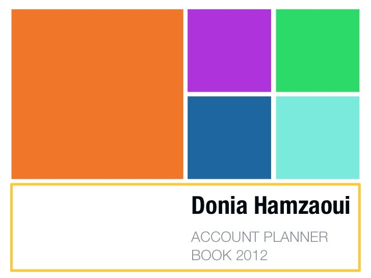 Donia HamzaouiACCOUNT PLANNERBOOK 2012