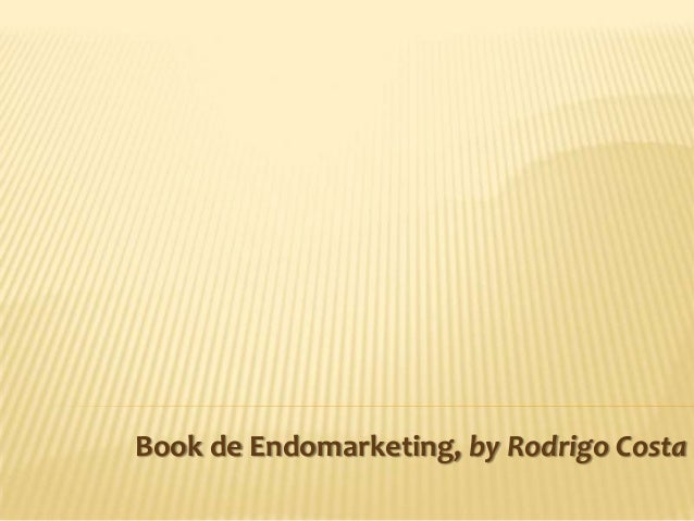 Book de Endomarketing, by Rodrigo Costa