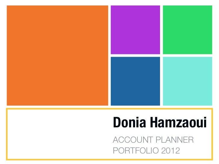 Donia HamzaouiACCOUNT PLANNERPORTFOLIO 2012