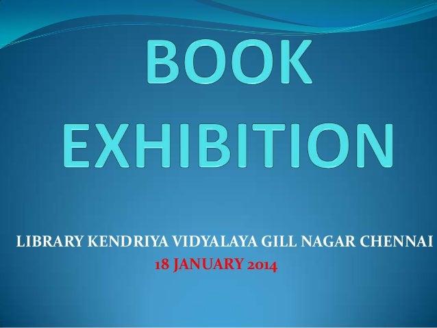LIBRARY KENDRIYA VIDYALAYA GILL NAGAR CHENNAI 18 JANUARY 2014