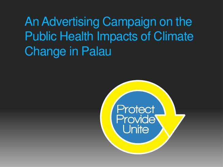 An advertising campaign onthe Public Health impactsof Climate Change in Palau