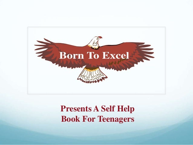 Presents A Self Help Book For Teenagers