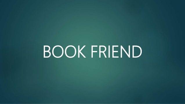 BOOK FRIEND
