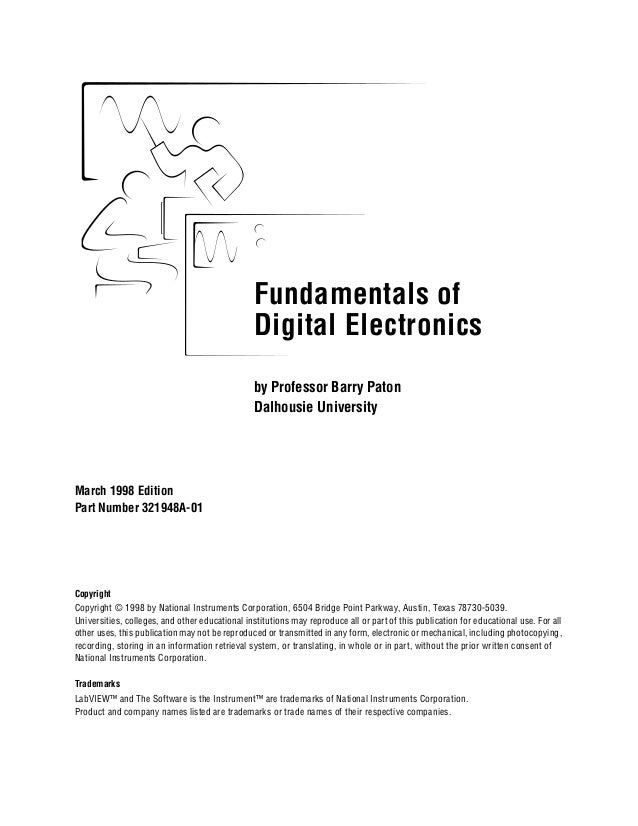 Fundamentals of Digital Electronics March 1998 Edition Part Number 321948A-01 Fundamentals of Digital Electronics Copyrigh...