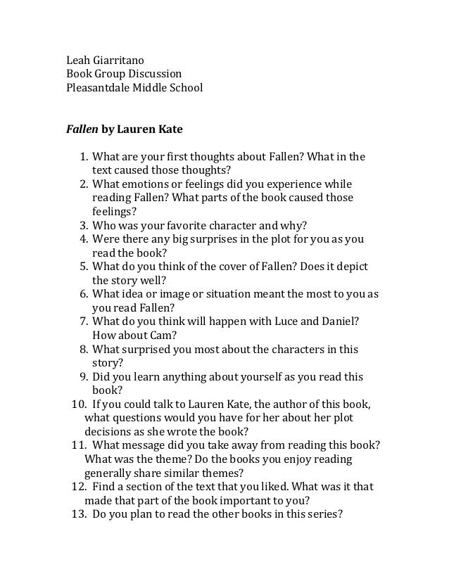 Leah GiarritanoBook Group DiscussionPleasantdale Middle SchoolFallen by Lauren Kate  1. What are your first thoughts about...