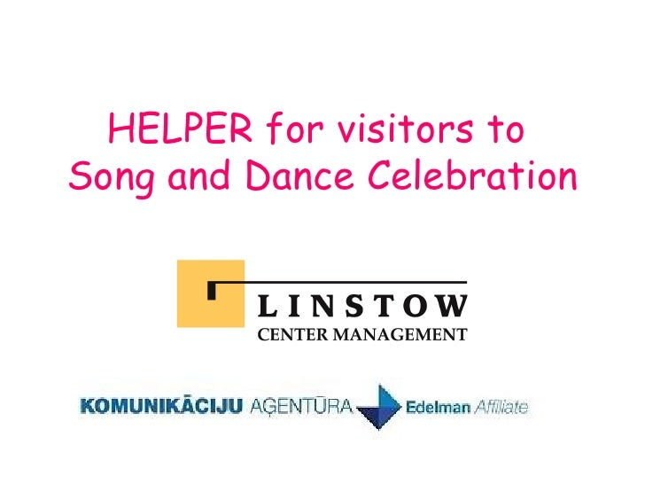 HELPER for visitors to  Song and Dance Celebration