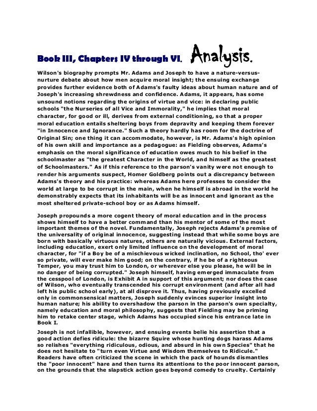 Book III, Chapters IV through VI.  Analysis.  Wilson's biography prompts Mr. Adams and Joseph to have a nature-versusnurtu...