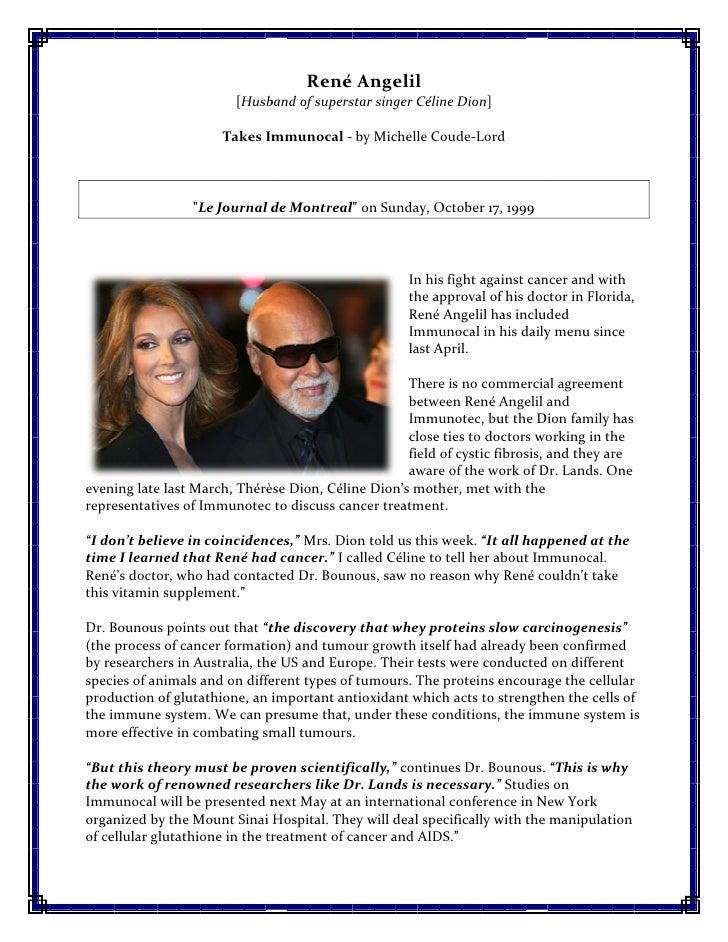René Angelil                         [Husband of superstar singer Céline Dion                          Husband            ...