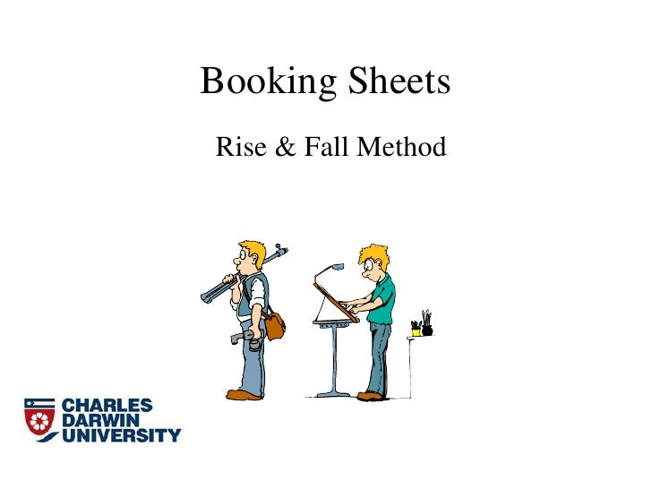 Booking Sheets<br />Rise & Fall Method <br />
