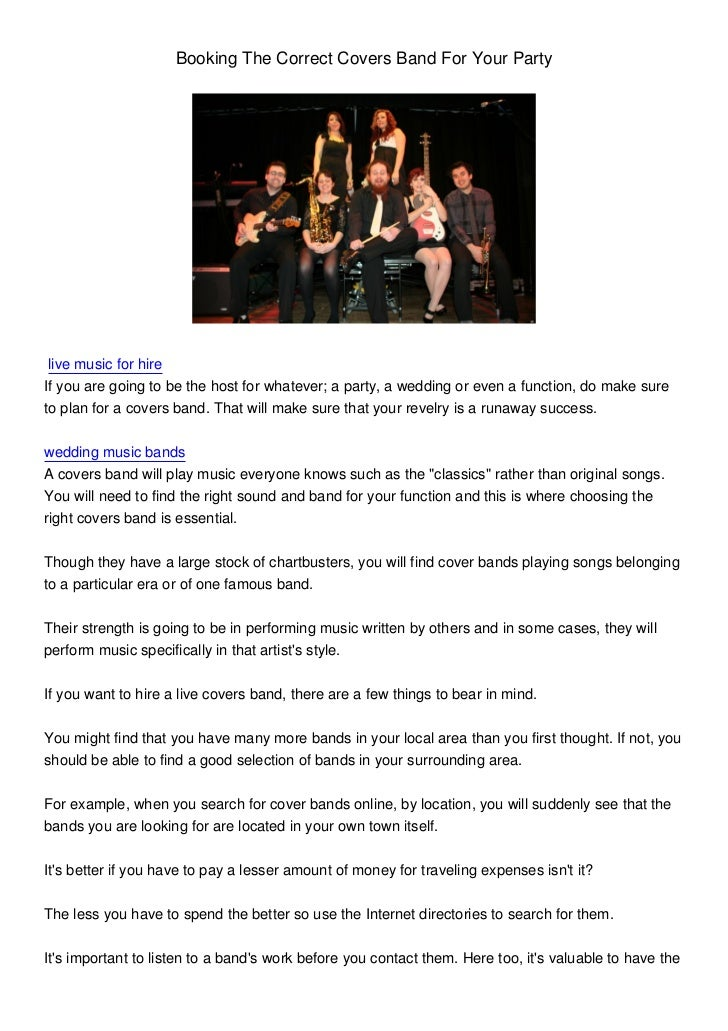 Booking The Correct Covers Band For Your Party live music for hireIf you are going to be the host for whatever; a party, a...
