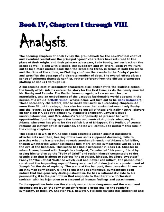 Book IV, Chapters I through VIII.  Analysis  .  The opening chapters of Book IV lay the groundwork for the novel's final c...