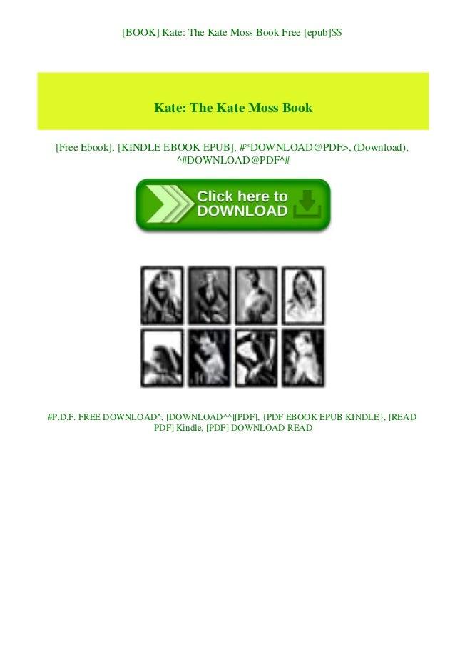 [BOOK] Kate: The Kate Moss Book Free [epub]$$ Kate: The Kate Moss Book [Free Ebook], [KINDLE EBOOK EPUB], #*DOWNLOAD@PDF>,...