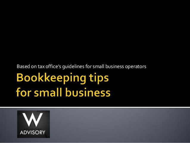 Based on tax office's guidelines for small business operators