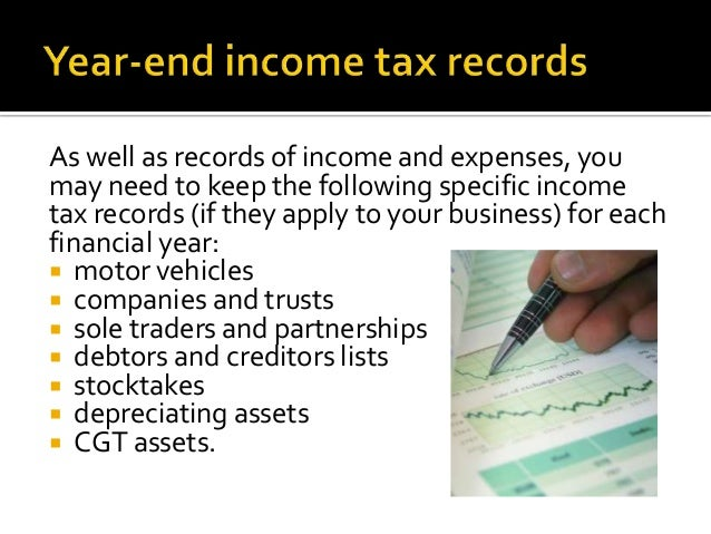 As well as records of income and expenses, youmay need to keep the following specific incometax records (if they apply to ...