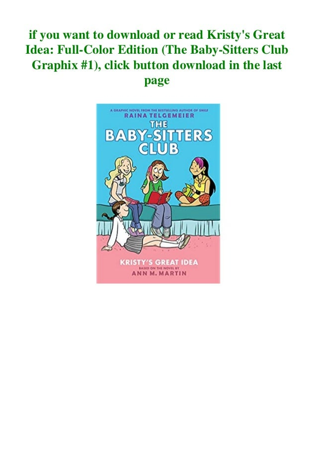 Book Kristy S Great Idea Full Color Edition The Baby Sitters Club