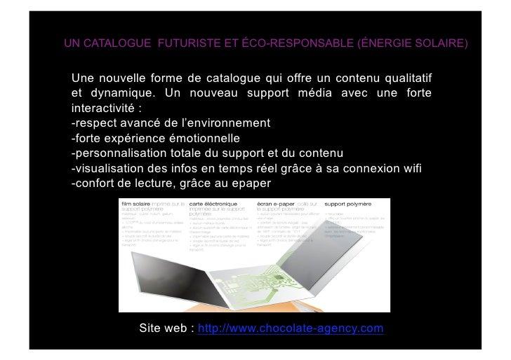 UN CATALOGUE FUTURISTE ET ÉCO-RESPONSABLE (ÉNERGIE SOLAIRE)    Une nouvelle forme de catalogue qui offre un contenu qualit...
