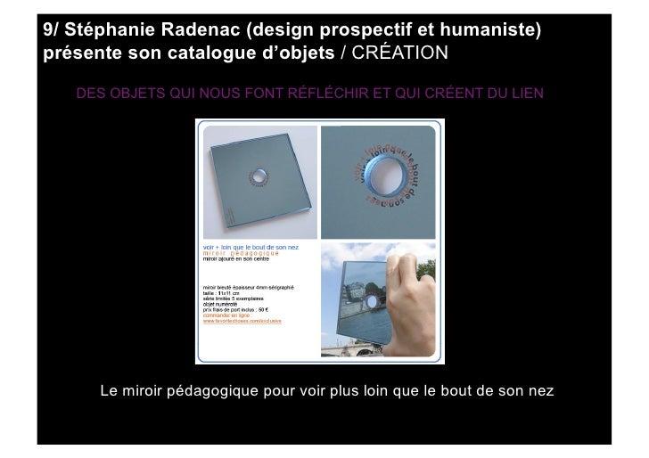 9/ Stéphanie Radenac (design prospectif et humaniste) présente son catalogue d'objets / CRÉATION     DES OBJETS QUI NOUS F...
