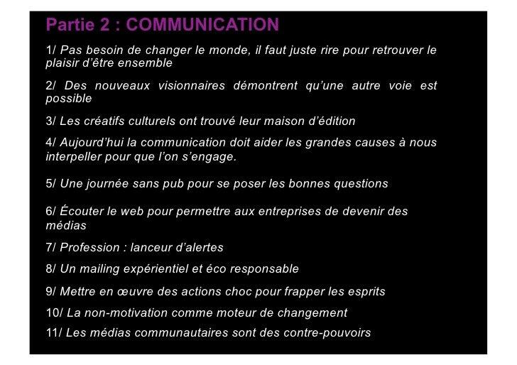 Partie 2 : COMMUNICATION 1/ Pas besoin de changer le monde, il faut juste rire pour retrouver le plaisir d'être ensemble 2...