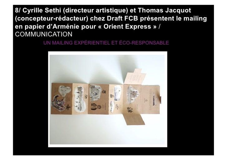 8/ Cyrille Sethi (directeur artistique) et Thomas Jacquot (concepteur-rédacteur) chez Draft FCB présentent le mailing en p...