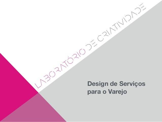 Design de Serviços para o Varejo