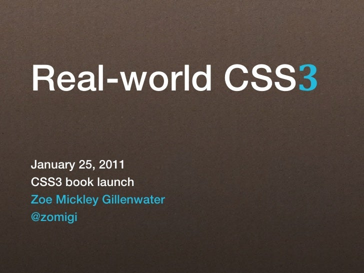 Real-world CSS3