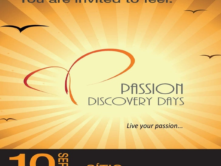 Live your passion...