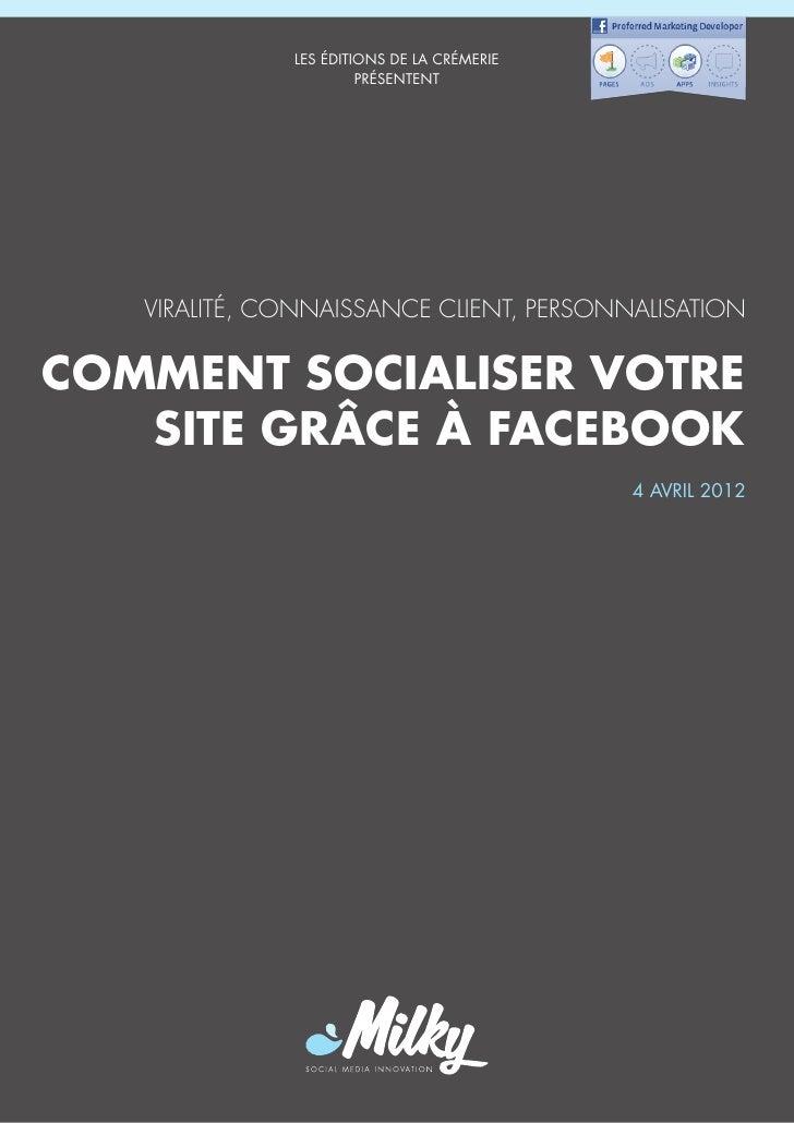 LES ÉDITIONS DE LA CRÉMERIE                       PRÉSENTENT   VIRALITÉ, CONNAISSANCE CLIENT, PERSONNALISATIONCOMMENT SOCI...