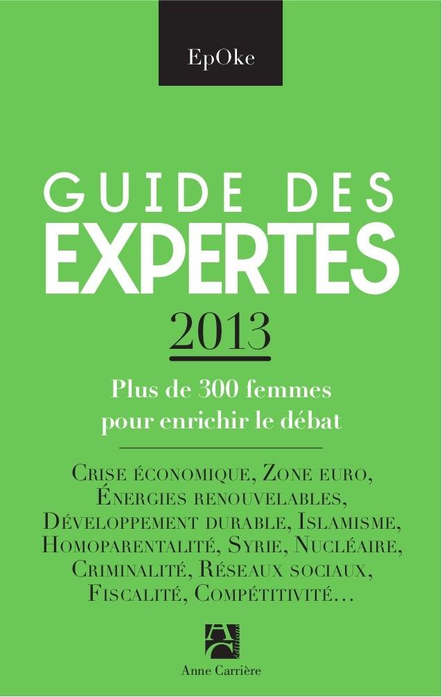 EpOkeguide desexpertes            2013      Plus de 300 femmes     pour enrichir le débat  CRISE ÉCONOMIQUE, ZONE EURO,   ...