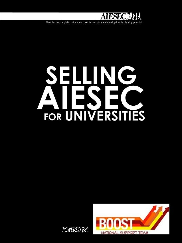 SELLINGAIESEC  UNIVERSITIESFOR      :