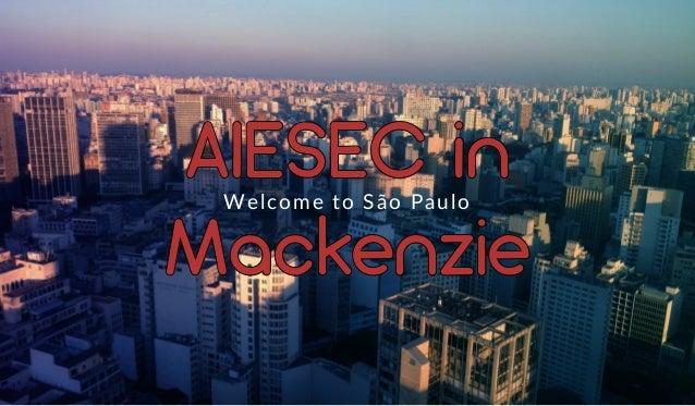 AIESEC in Mackenzie Welcome to São Paulo