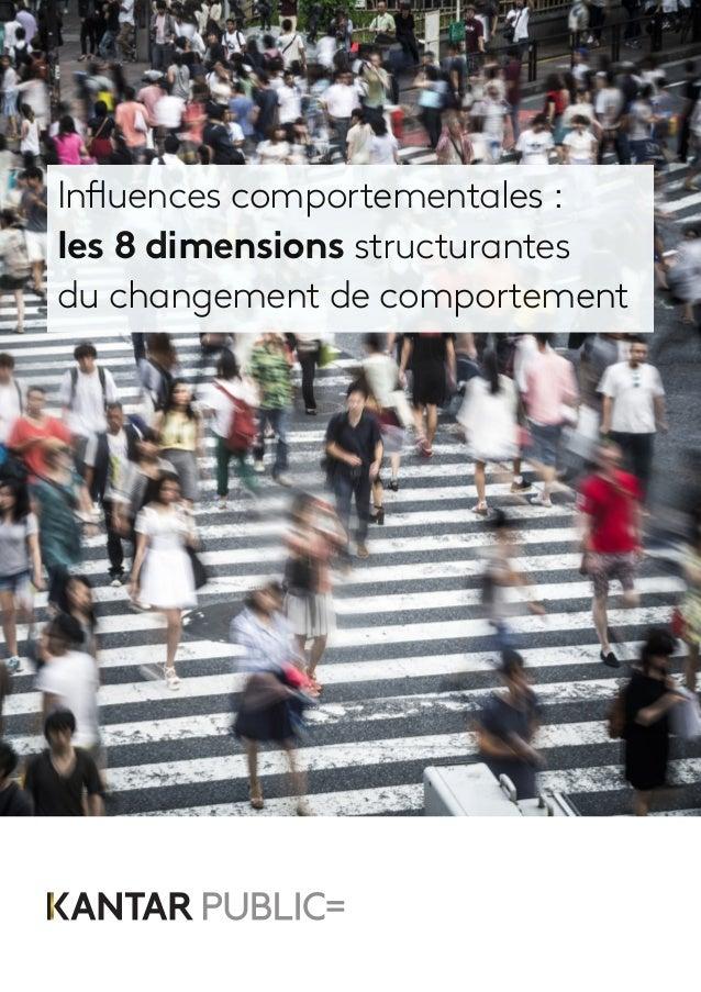 Influences comportementales: les 8 dimensions structurantes du changement de comportement